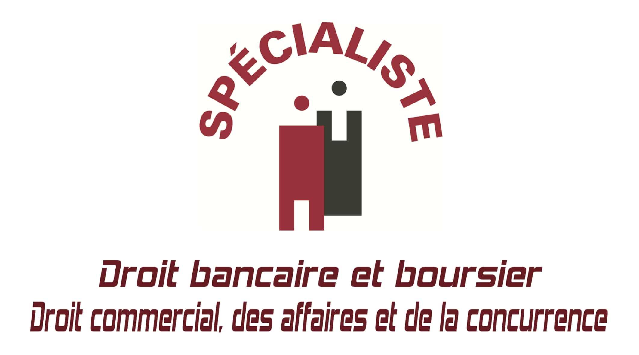 Avocat spécialiste en droit bancaire, droit financier, droit boursier, droit commercial, droit des affaires, droit de la concurrence à Nice